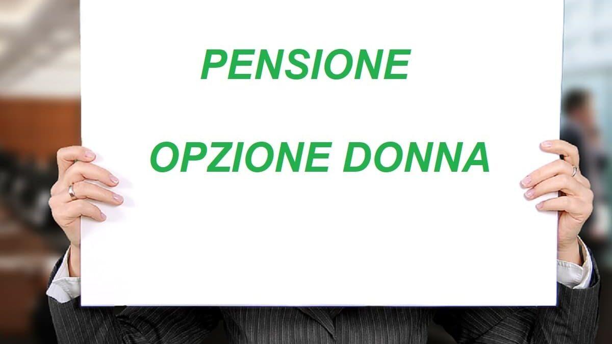 Riforma pensioni ultime novità: Opzione Donna proroga al 2023?